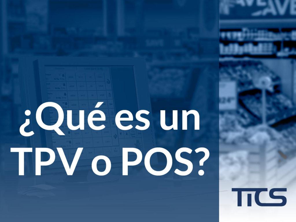 ¿Qué es un TPV o POS?